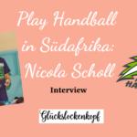 Play Handball in Südafrika: Interview mit der Gründerin Nicola Scholl